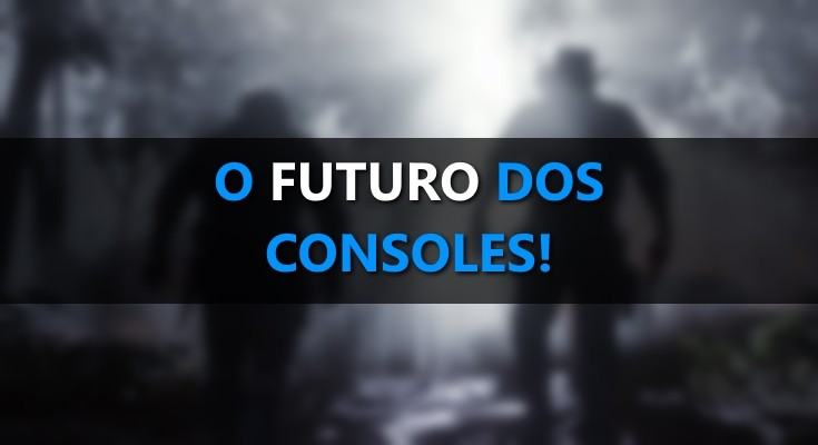 O futuro dos consoles e a ascensão do Streaming!