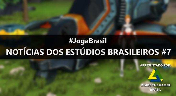 Joga Brasil: Notícias dos estúdios brasileiros #7
