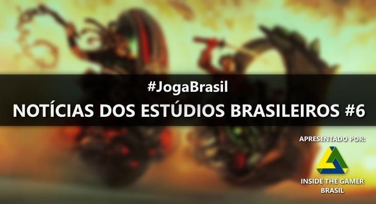 Joga Brasil: Notícias dos estúdios brasileiros #6