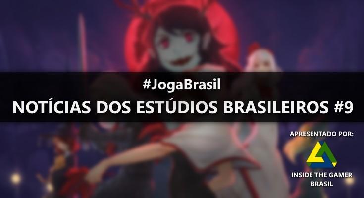Joga Brasil: Notícias dos estúdios brasileiros #9