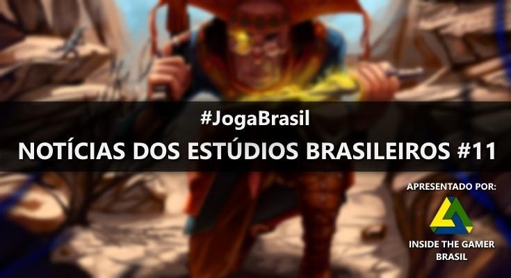 Joga Brasil: Notícias dos estúdios brasileiros #11