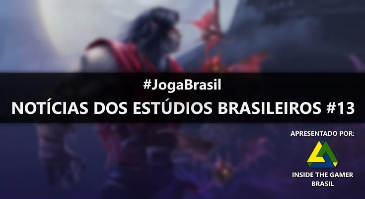 Joga Brasil: Notícias dos estúdios brasileiros #13