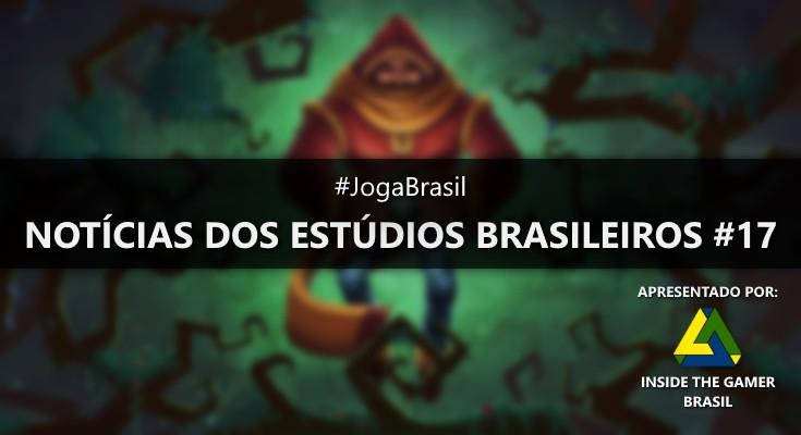 Joga Brasil: Notícias dos estúdios brasileiros #17