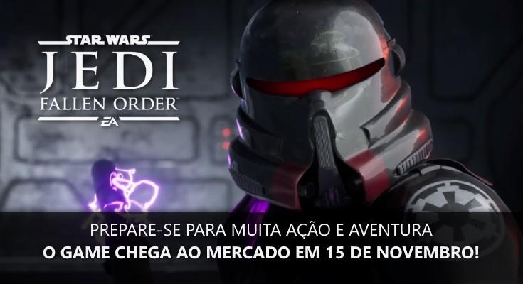 Star Wars Jedi: Fallen Order é revelado oficialmente, confira o trailer!