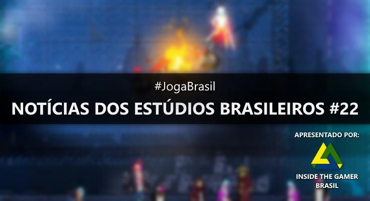 Joga Brasil: Notícias dos estúdios brasileiros #22