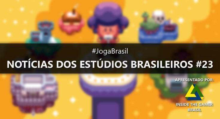 Joga Brasil: Notícias dos estúdios brasileiros #23