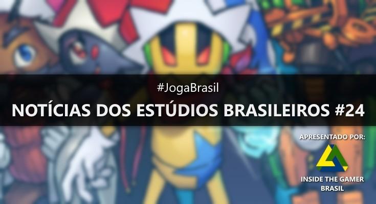 Joga Brasil: Notícias dos estúdios brasileiros #24
