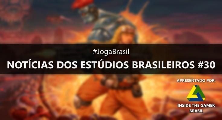 Joga Brasil: Notícias dos estúdios brasileiros #30
