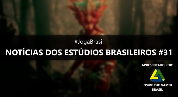 Joga Brasil: Notícias dos estúdios brasileiros #31