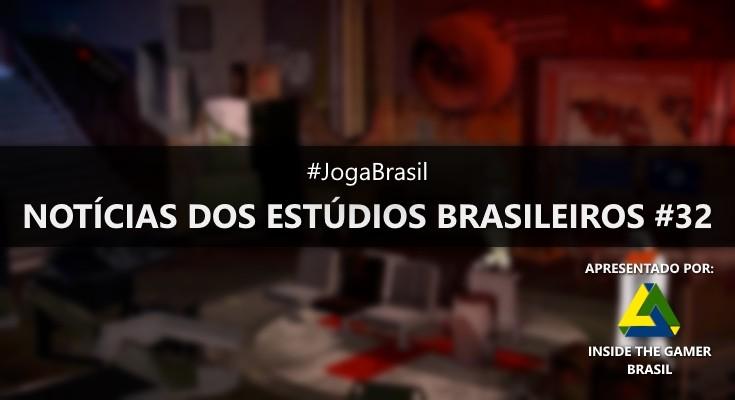 Joga Brasil: Notícias dos estúdios brasileiros #32