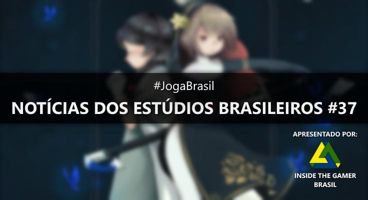 Joga Brasil: Notícias dos estúdios brasileiros #37