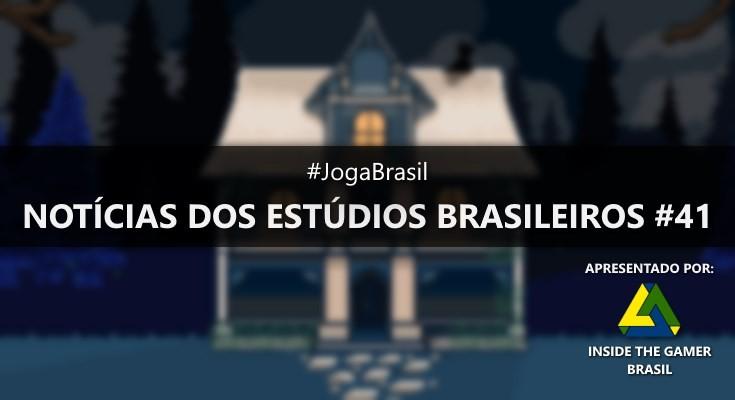 Joga Brasil: Notícias dos estúdios brasileiros #41