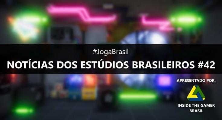 Joga Brasil: Notícias dos estúdios brasileiros #42