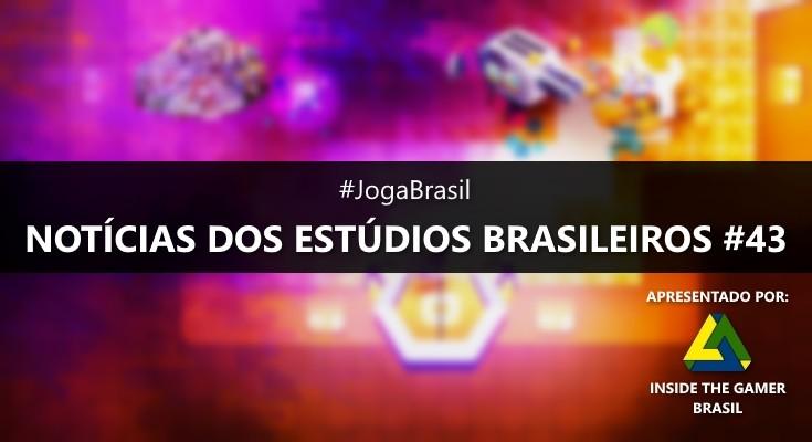 Joga Brasil: Notícias dos estúdios brasileiros #43