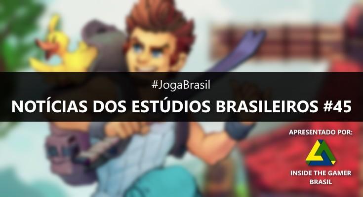 Joga Brasil: Notícias dos estúdios brasileiros #45