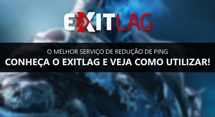 Quer melhorar o seu ping em jogos online? Conheça o ExitLag!