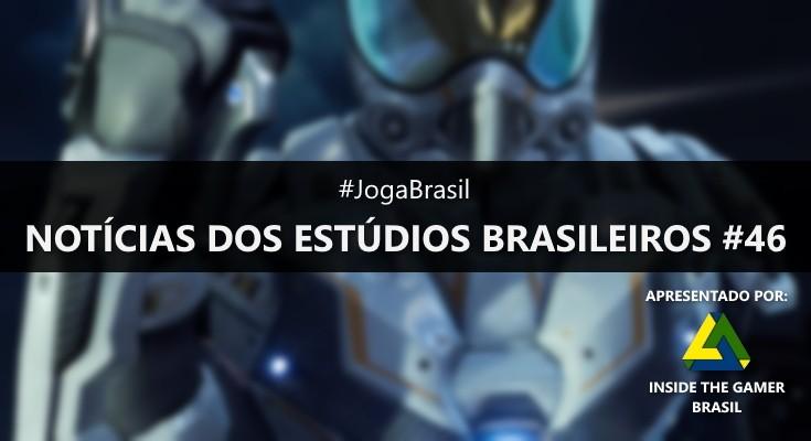 Joga Brasil: Notícias dos estúdios brasileiros #46