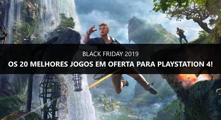 Black Friday 2019: Os 20 melhores games em promoção para PS4!