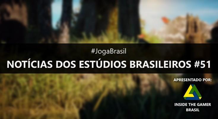 Joga Brasil: Notícias dos estúdios brasileiros #51