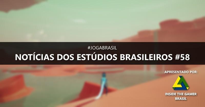 Joga Brasil: Notícias dos estúdios brasileiros #58