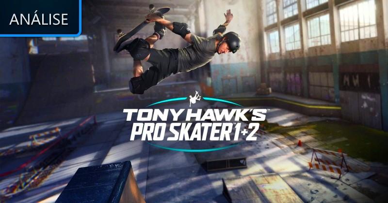 Tony Hawk's Pro Skater 1+2 - Análise